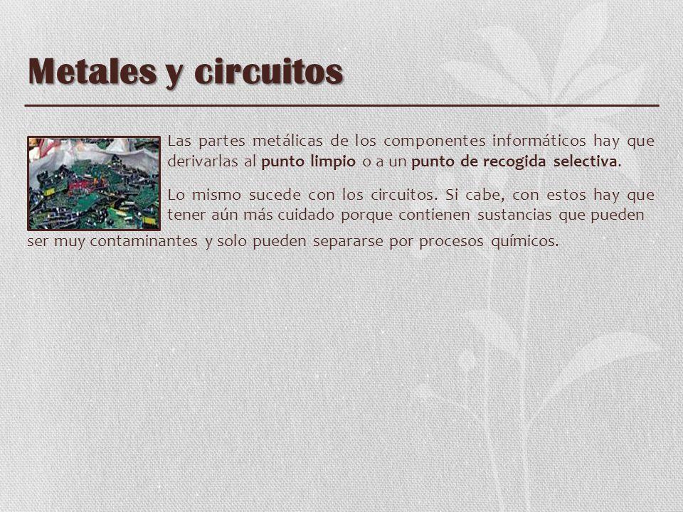 Metales y circuitos