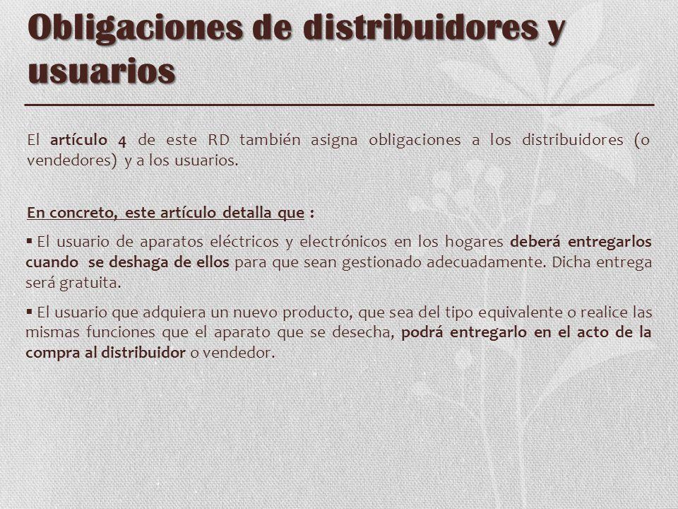 Obligaciones de distribuidores y usuarios