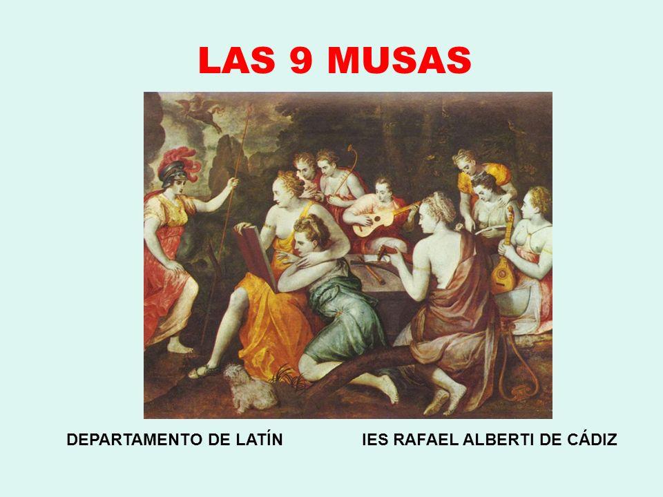 LAS 9 MUSAS DEPARTAMENTO DE LATÍN IES RAFAEL ALBERTI DE CÁDIZ