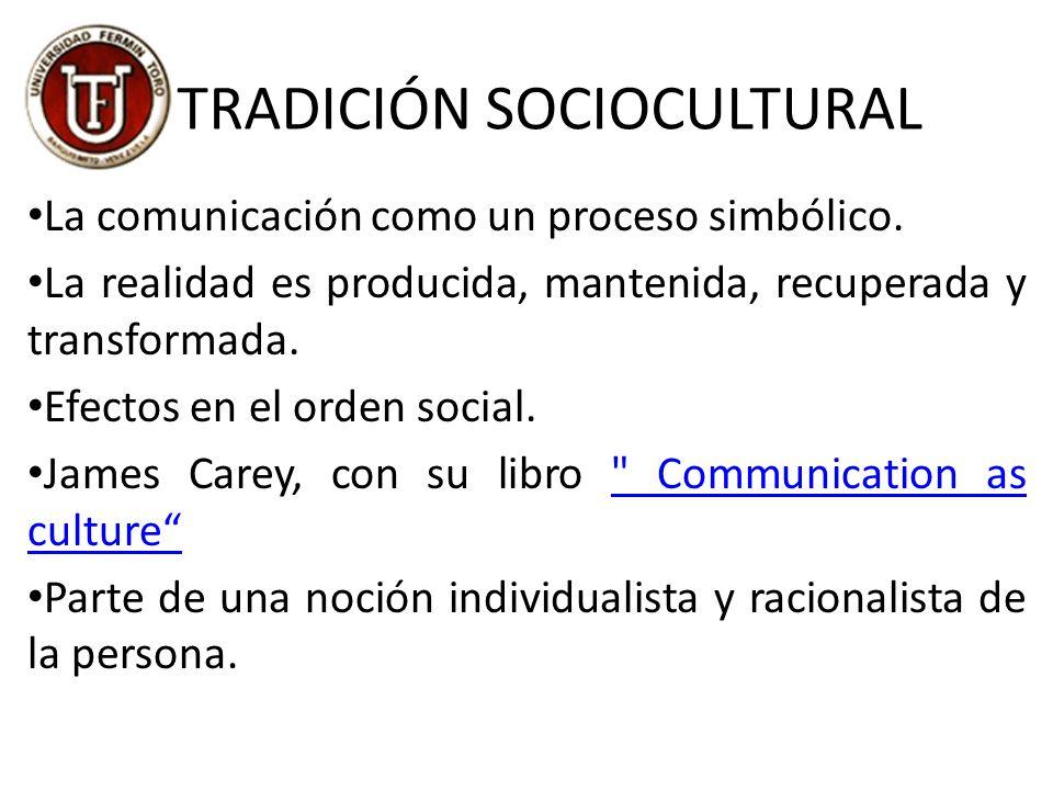 TRADICIÓN SOCIOCULTURAL