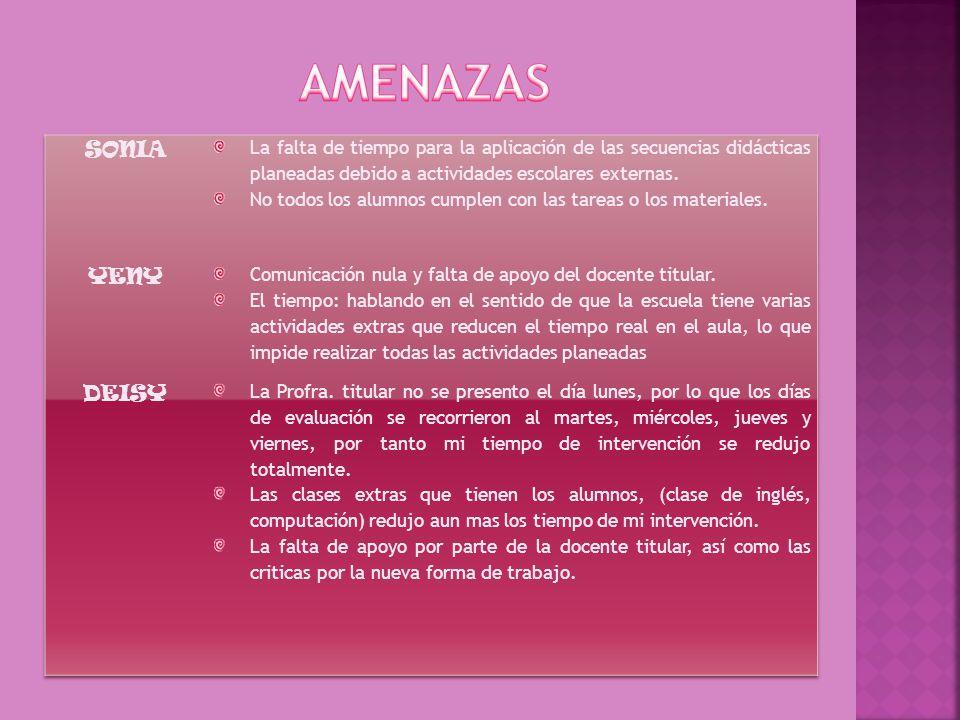 AMENAZAS SONIA YENY DEISY