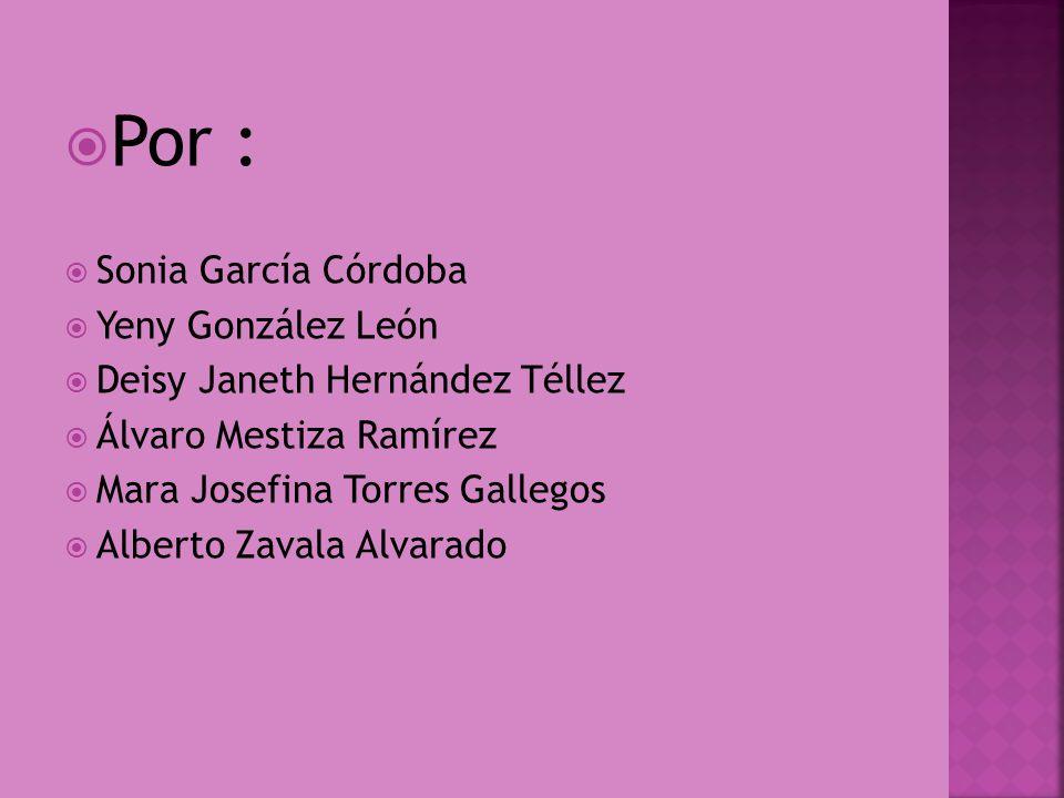 Por : Sonia García Córdoba Yeny González León