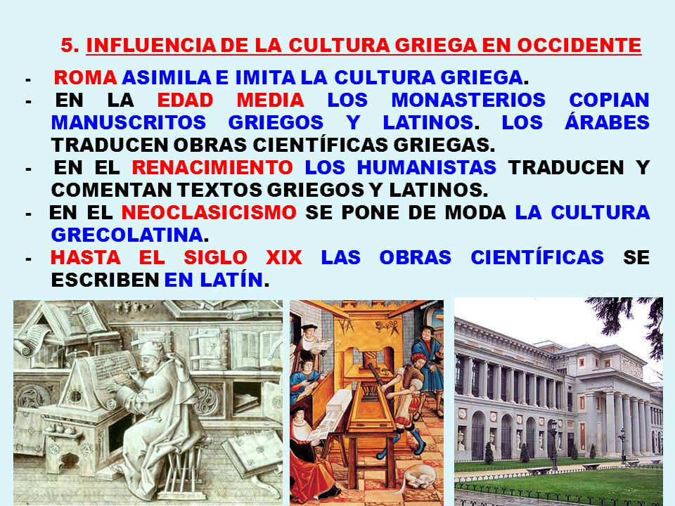 5. INFLUENCIA DE LA CULTURA GRIEGA EN OCCIDENTE