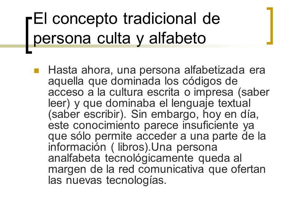 El concepto tradicional de persona culta y alfabeto