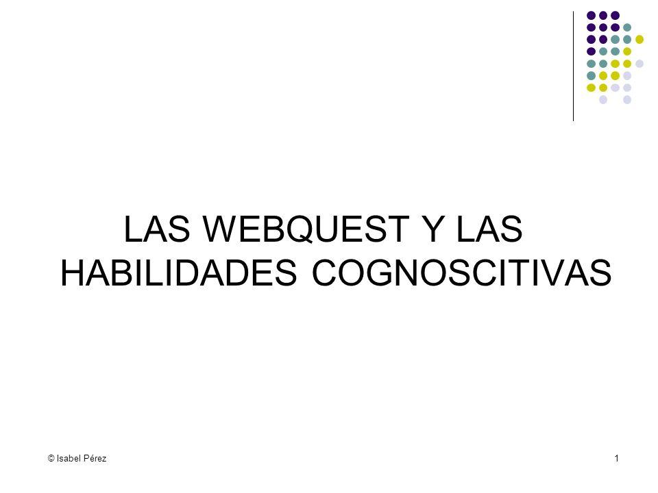 LAS WEBQUEST Y LAS HABILIDADES COGNOSCITIVAS