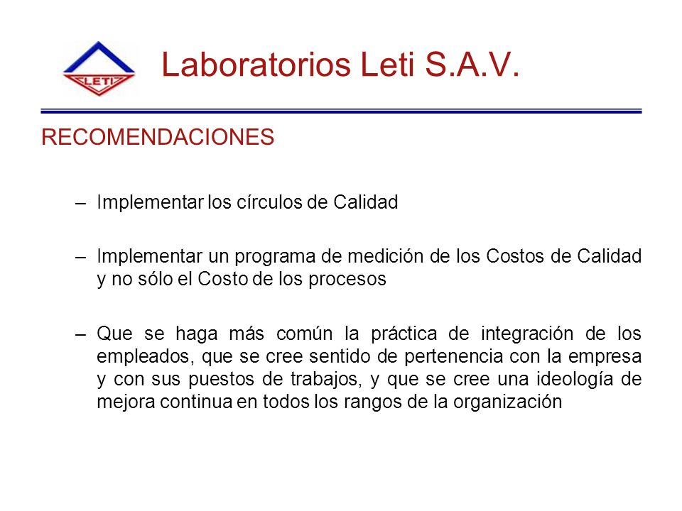 Laboratorios Leti S.A.V. RECOMENDACIONES