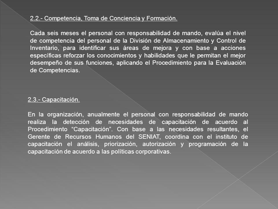2.2.- Competencia, Toma de Conciencia y Formación.