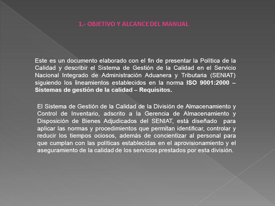 1.- OBJETIVO Y ALCANCE DEL MANUAL
