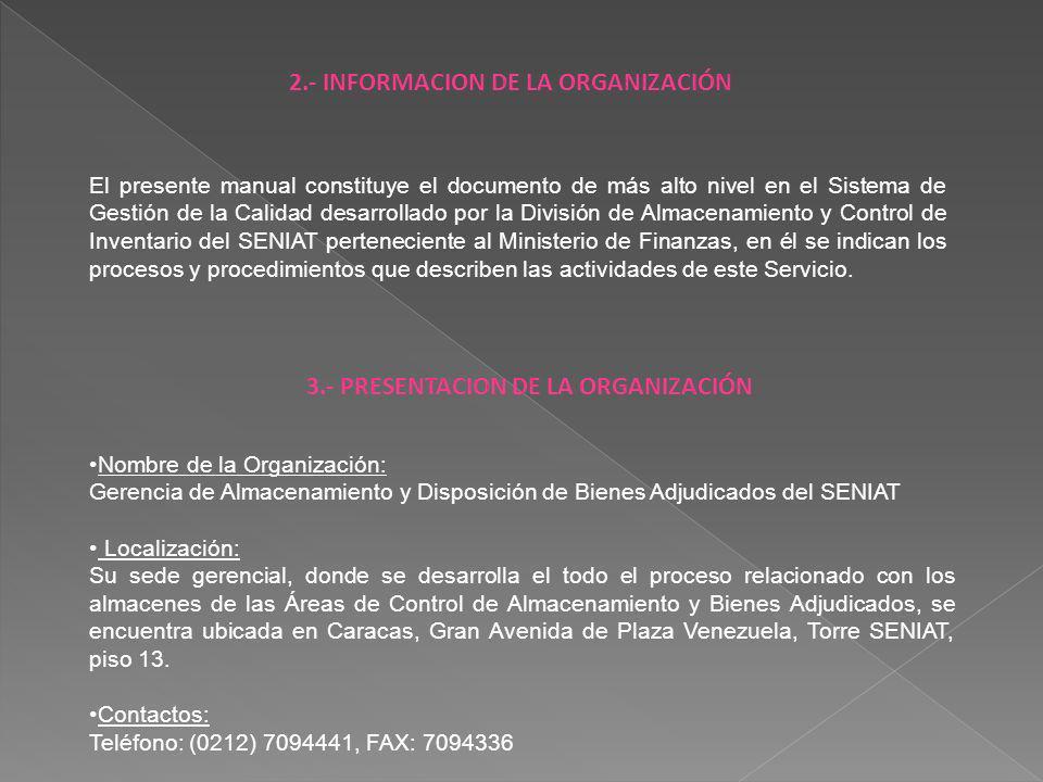 2.- INFORMACION DE LA ORGANIZACIÓN