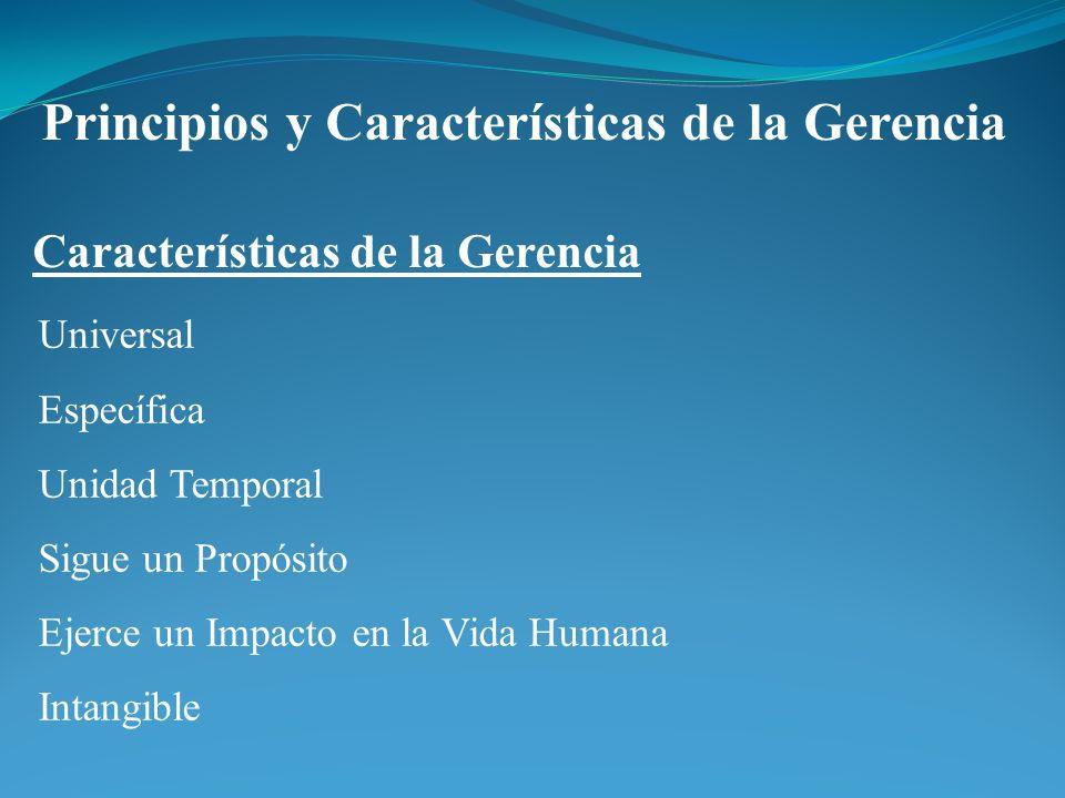 Principios y Características de la Gerencia