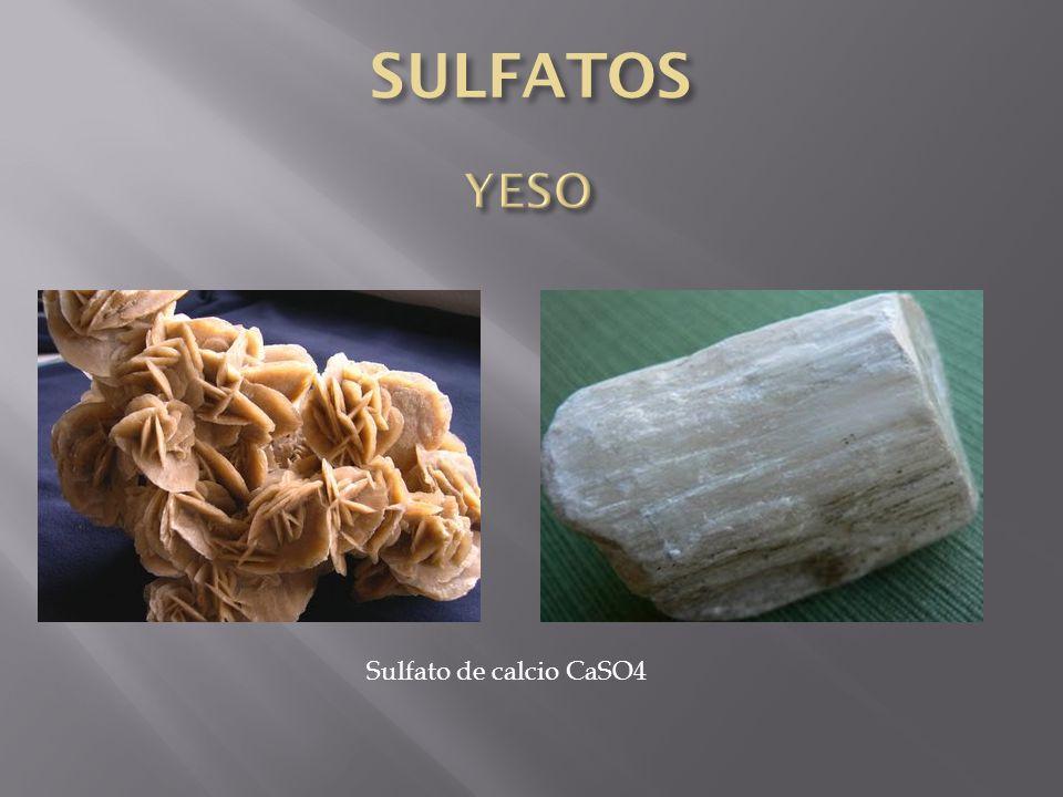 SULFATOS YESO Sulfato de calcio CaSO4