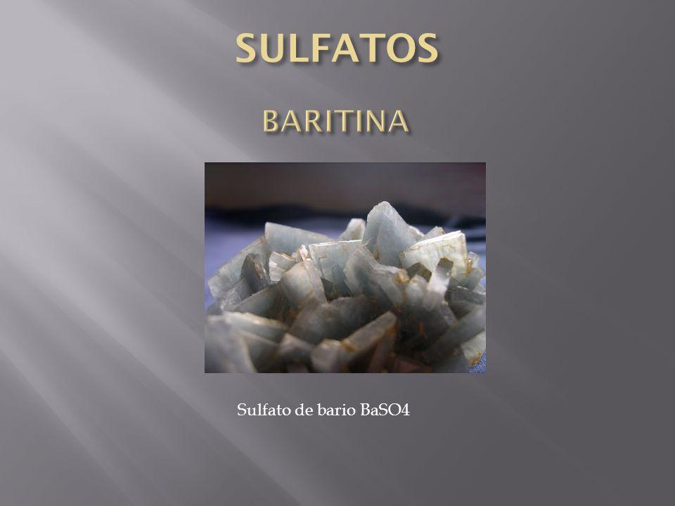 SULFATOS BARITINA Sulfato de bario BaSO4