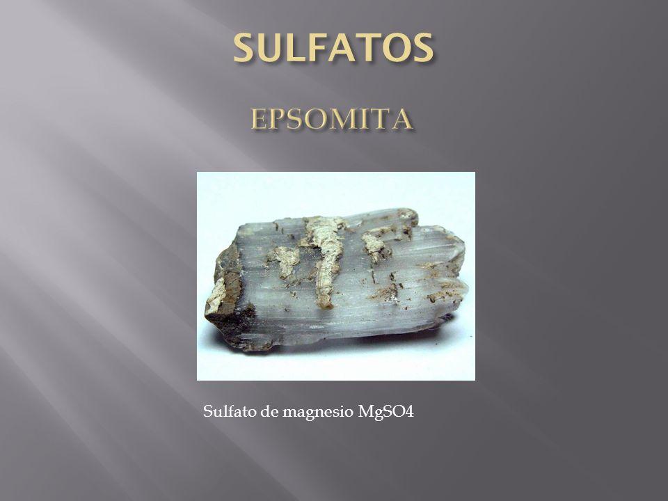 SULFATOS EPSOMITA Sulfato de magnesio MgSO4