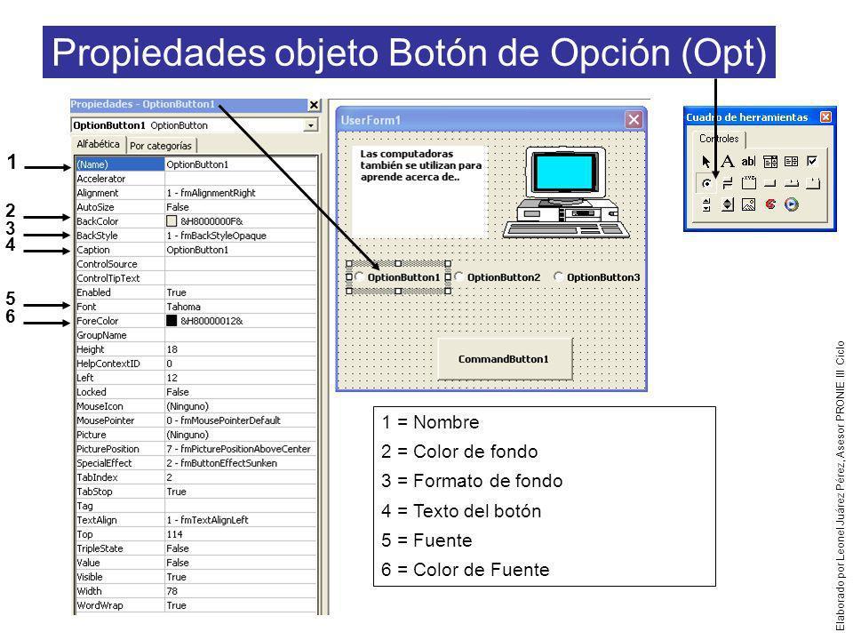 Propiedades objeto Botón de Opción (Opt)