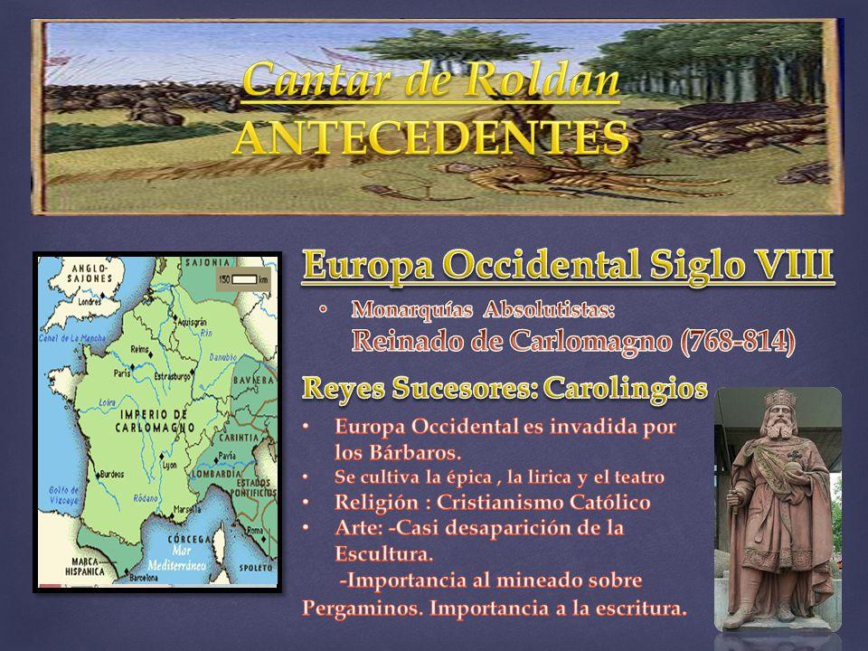 Europa Occidental Siglo VIII Reyes Sucesores: Carolingios