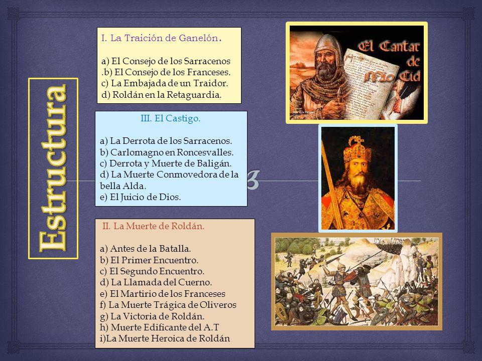 Estructura I. La Traición de Ganelón. a) El Consejo de los Sarracenos