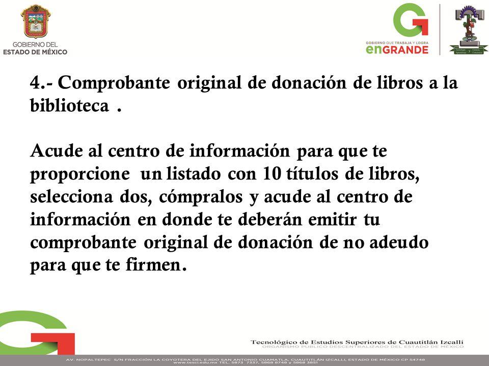 4.- Comprobante original de donación de libros a la biblioteca .