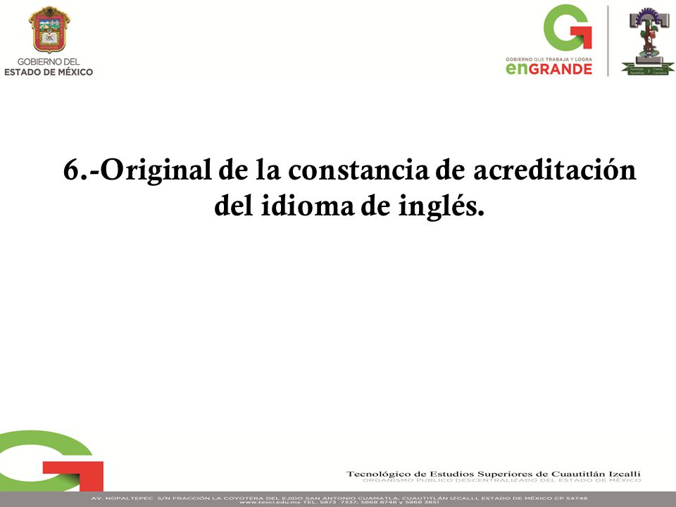 6.-Original de la constancia de acreditación