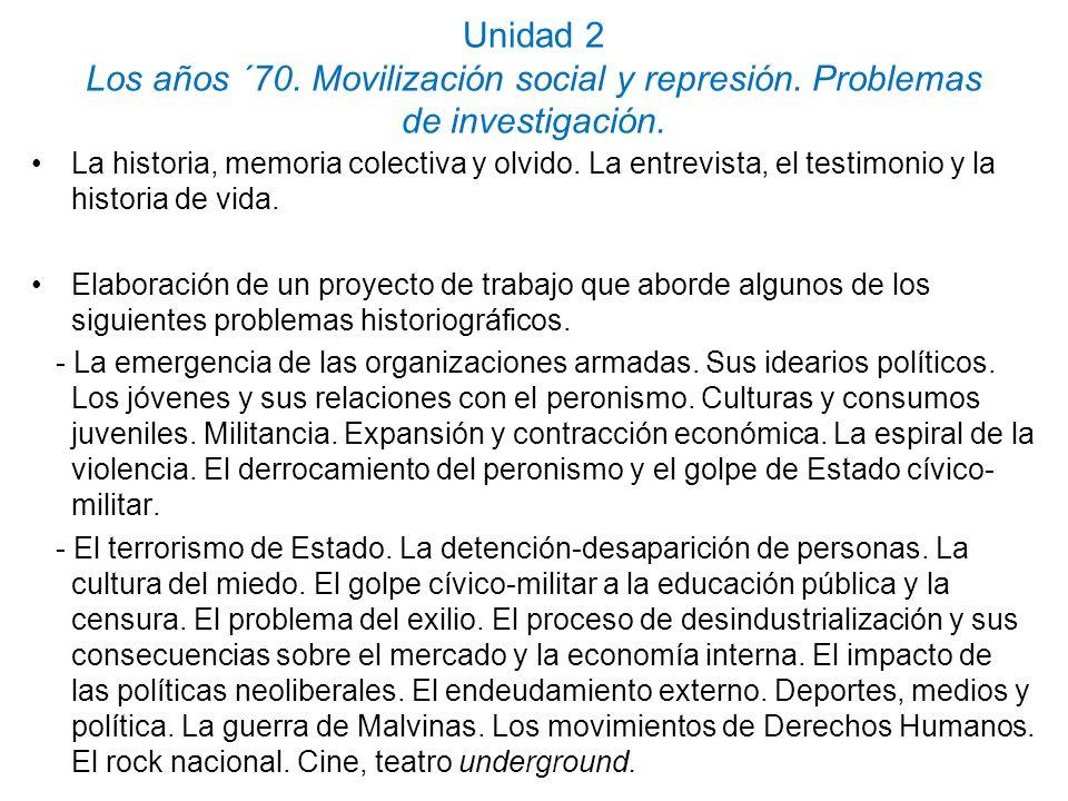 Unidad 2 Los años ´70. Movilización social y represión