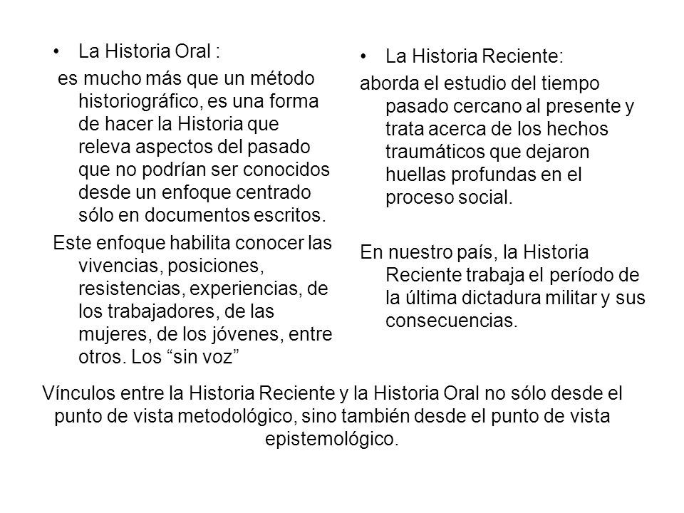 La Historia Oral :
