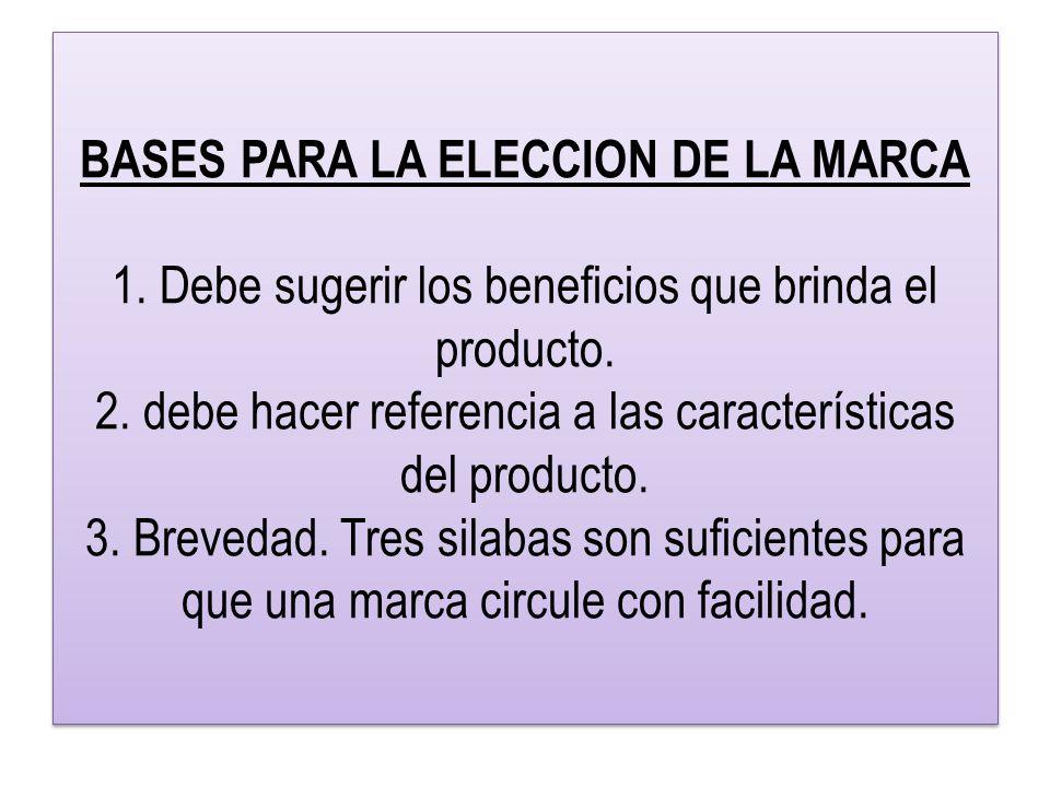 BASES PARA LA ELECCION DE LA MARCA 1