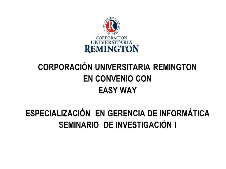 CORPORACIÓN UNIVERSITARIA REMINGTON EN CONVENIO CON EASY WAY