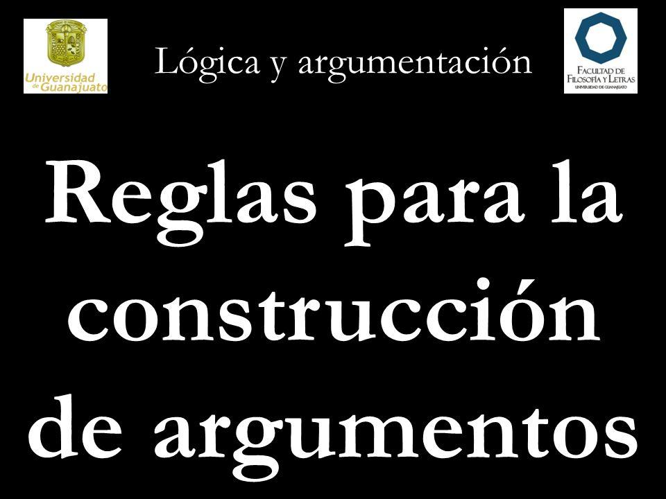 Reglas para la construcción de argumentos