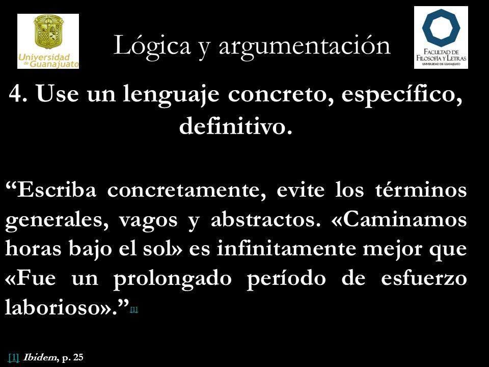 4. Use un lenguaje concreto, específico, definitivo.