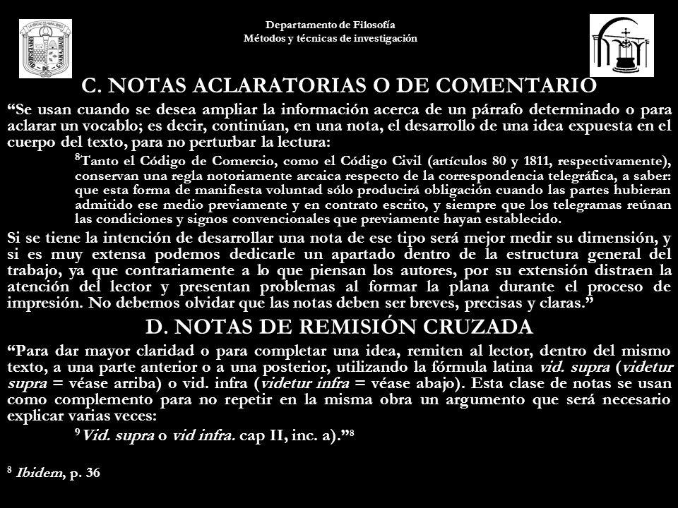C. NOTAS ACLARATORIAS O DE COMENTARIO D. NOTAS DE REMISIÓN CRUZADA
