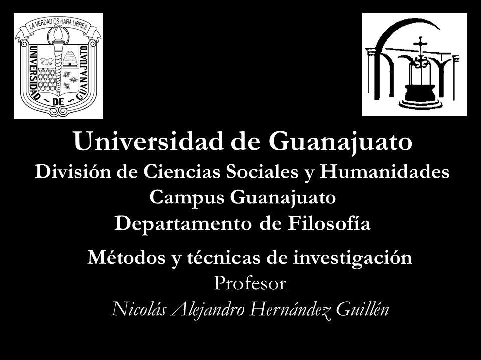 Universidad de Guanajuato División de Ciencias Sociales y Humanidades Campus Guanajuato Departamento de Filosofía