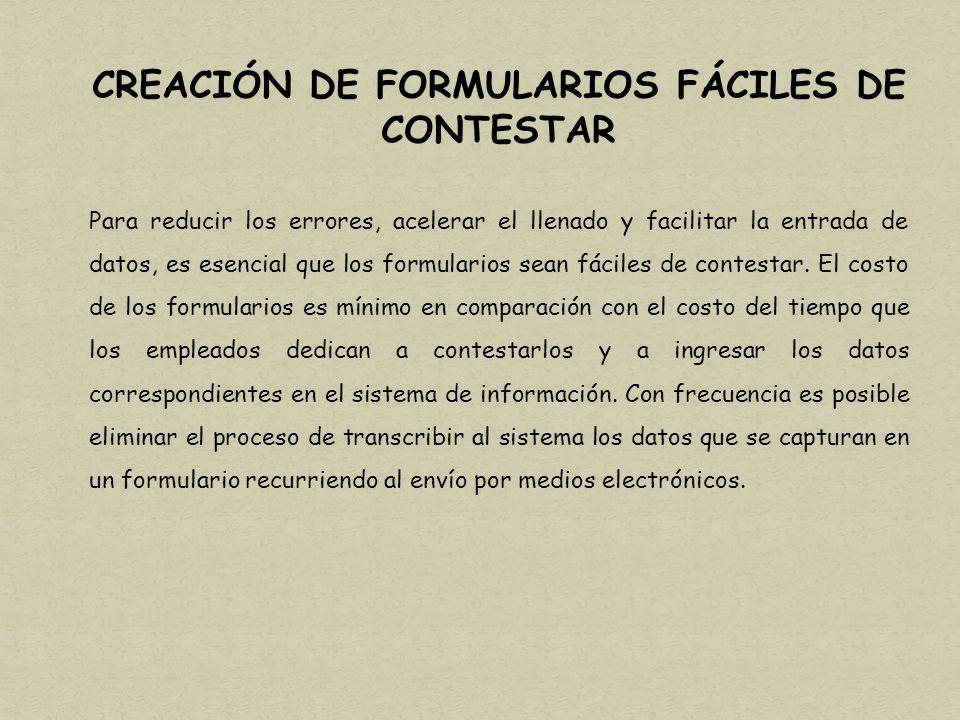 CREACIÓN DE FORMULARIOS FÁCILES DE CONTESTAR