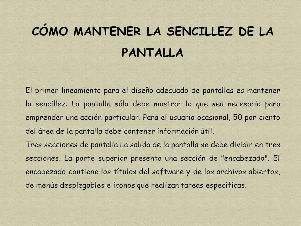 CÓMO MANTENER LA SENCILLEZ DE LA PANTALLA