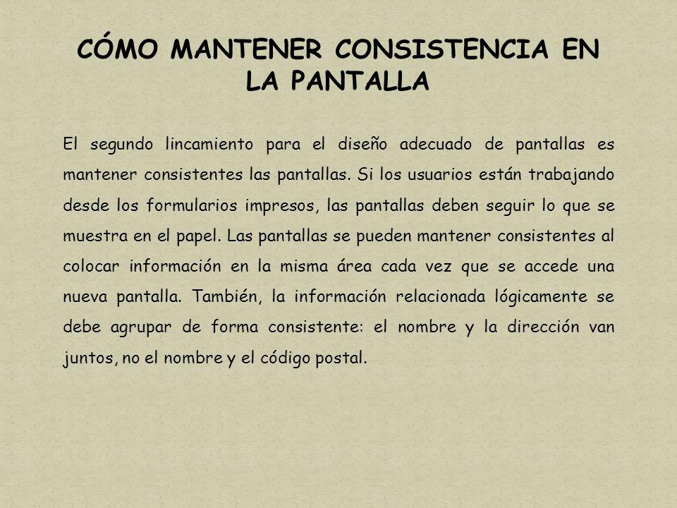 CÓMO MANTENER CONSISTENCIA EN LA PANTALLA