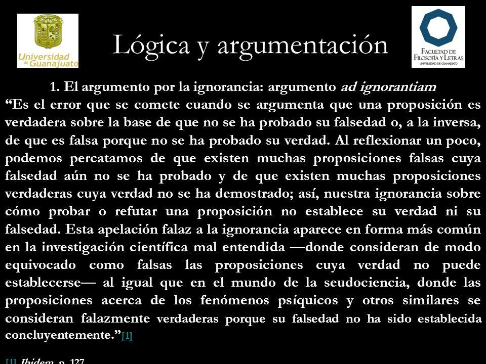 1. El argumento por la ignorancia: argumento ad ignorantiam