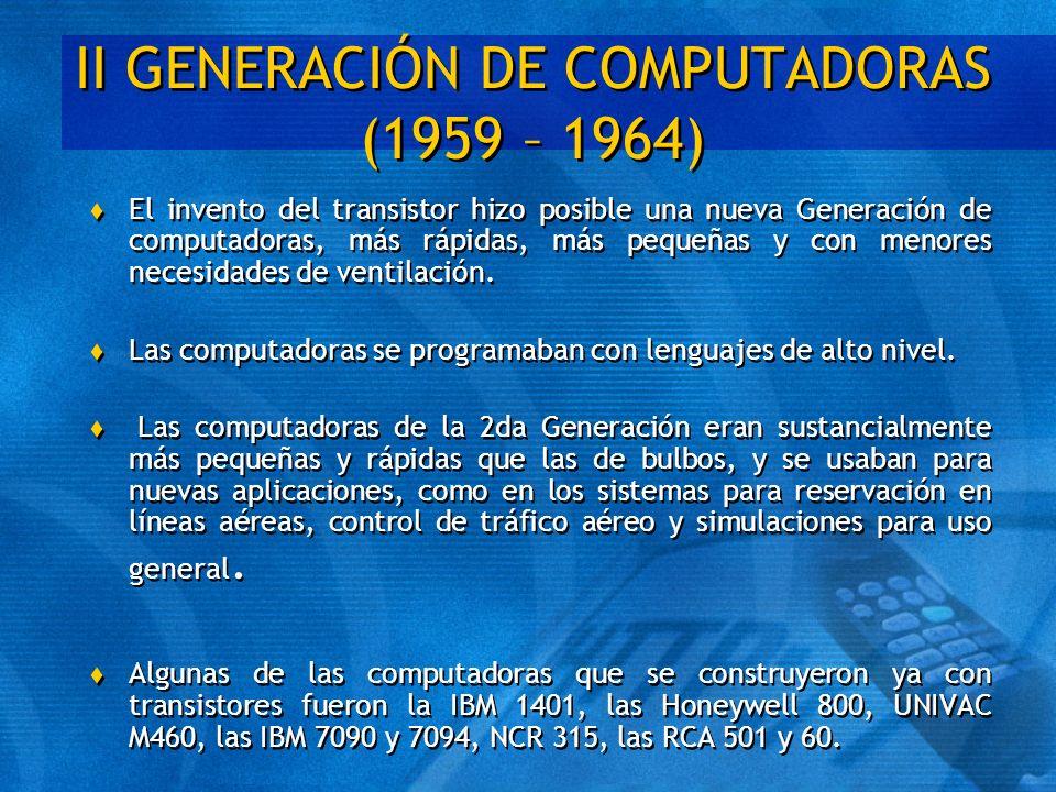 II GENERACIÓN DE COMPUTADORAS (1959 – 1964)