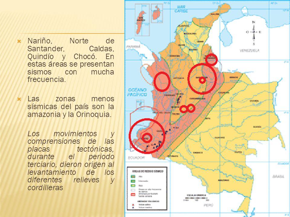 Nariño, Norte de Santander, Caldas, Quindío y Chocó
