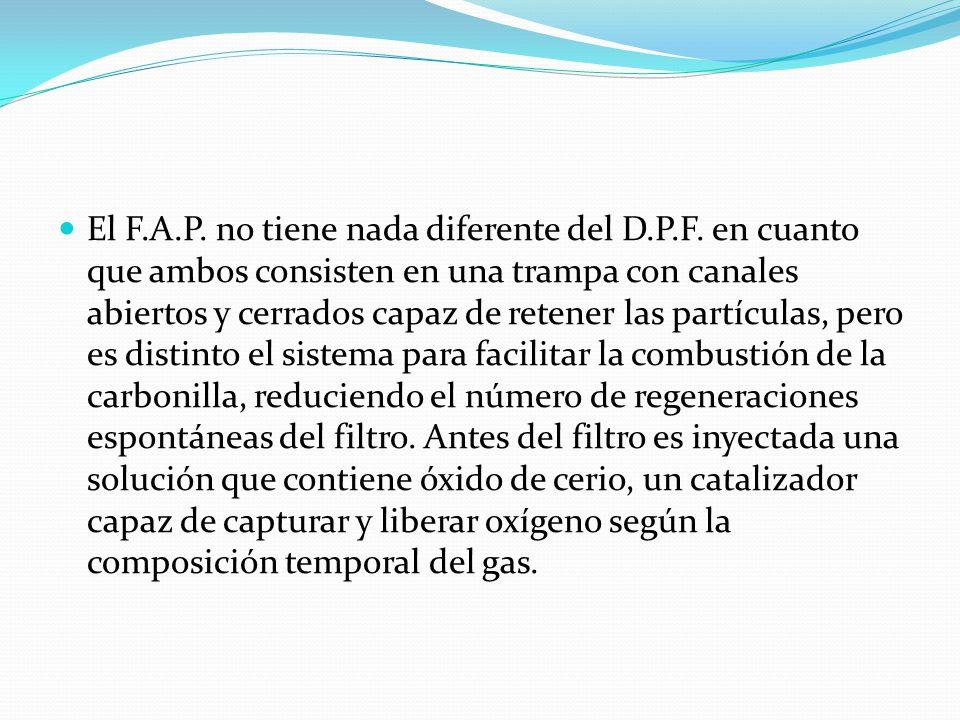 El F. A. P. no tiene nada diferente del D. P. F
