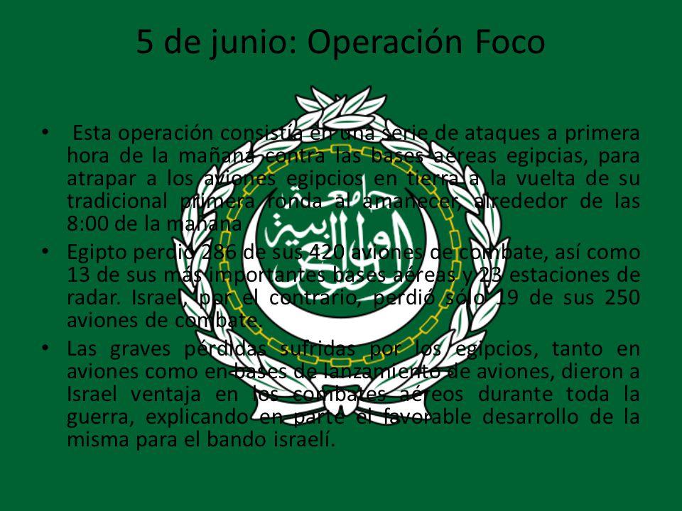 5 de junio: Operación Foco