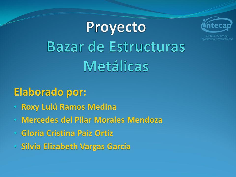 Proyecto Bazar de Estructuras Metálicas