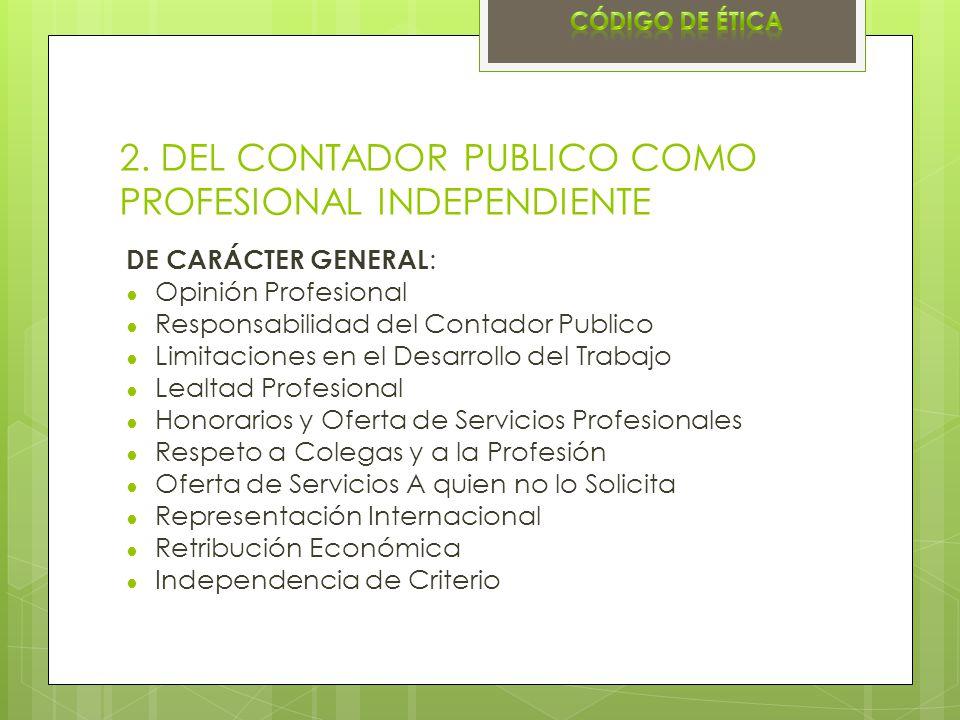 2. DEL CONTADOR PUBLICO COMO PROFESIONAL INDEPENDIENTE