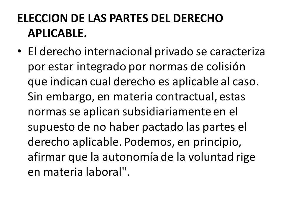 ELECCION DE LAS PARTES DEL DERECHO APLICABLE.