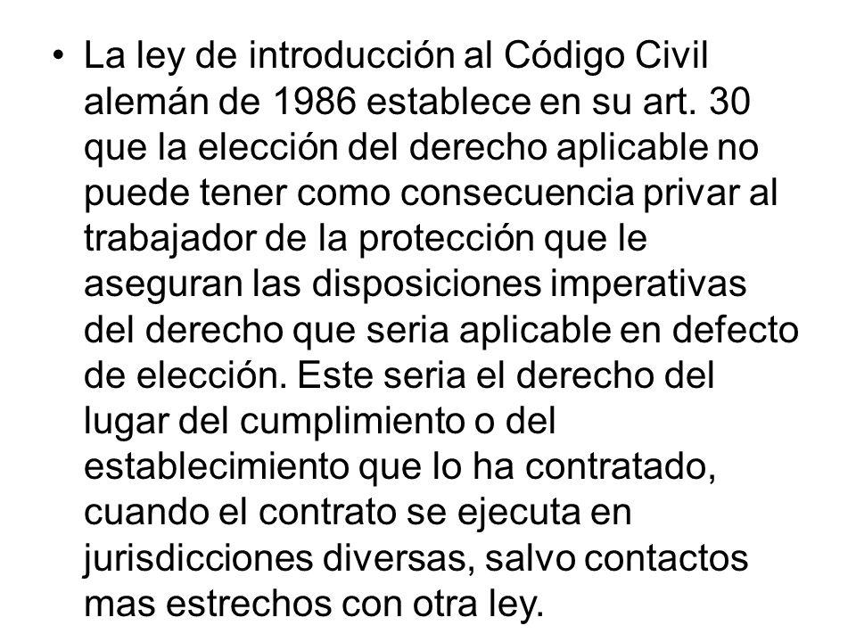 La ley de introducción al Código Civil alemán de 1986 establece en su art.