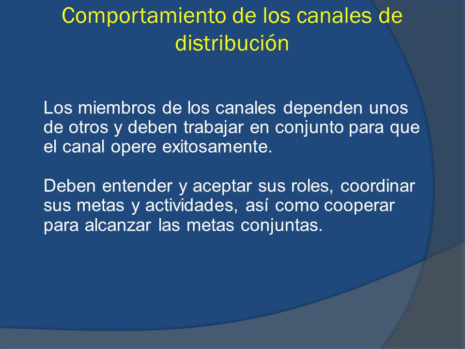 Comportamiento de los canales de distribución