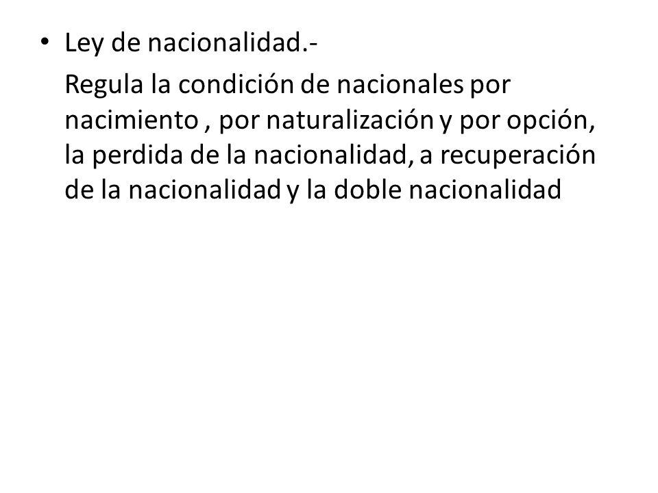 Ley de nacionalidad.-