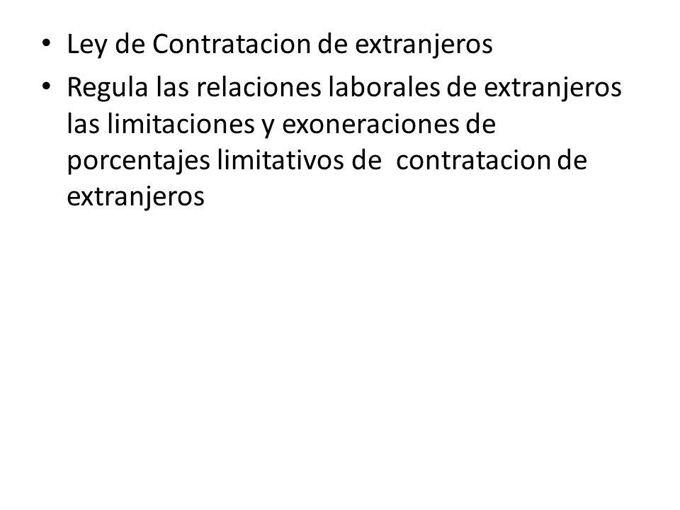 Ley de Contratacion de extranjeros