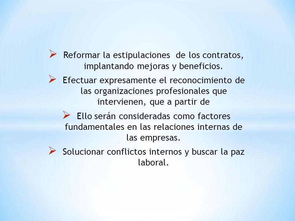 Solucionar conflictos internos y buscar la paz laboral.
