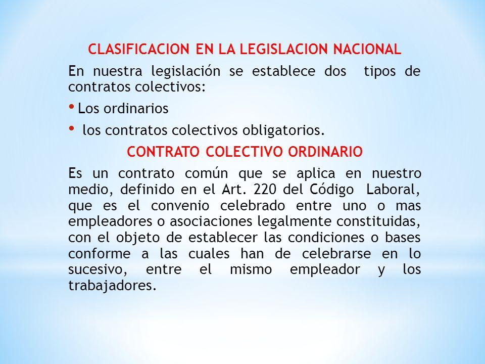 CLASIFICACION EN LA LEGISLACION NACIONAL CONTRATO COLECTIVO ORDINARIO
