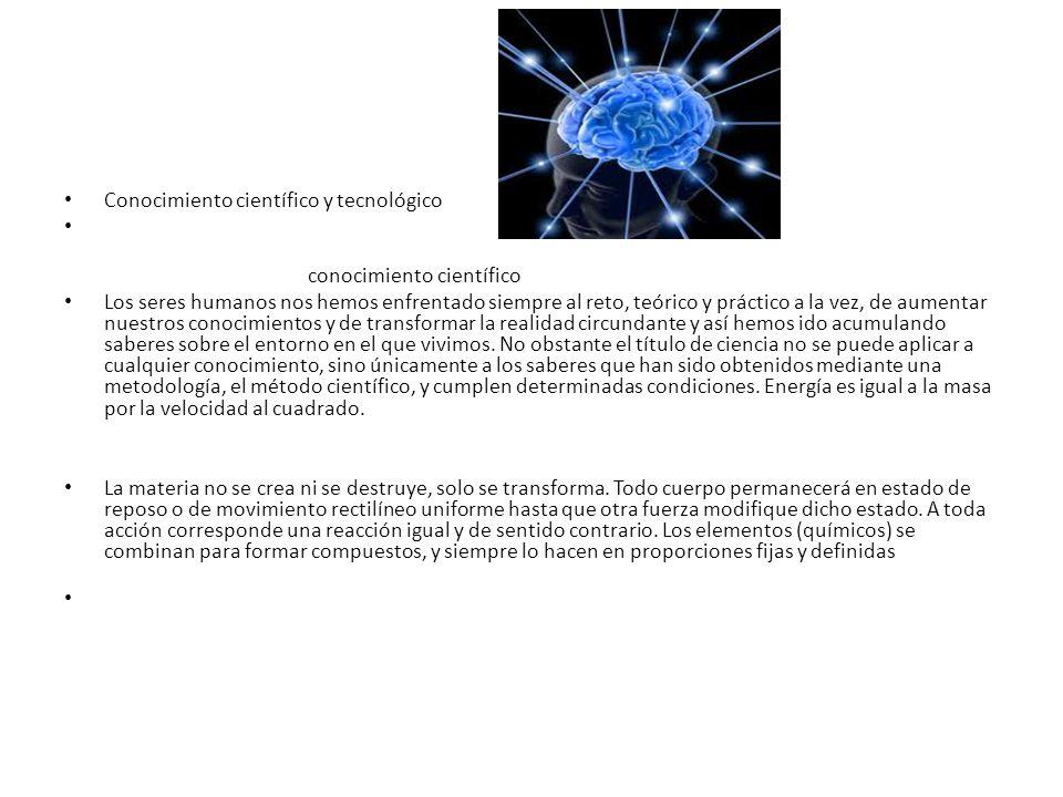 Conocimiento científico y tecnológico