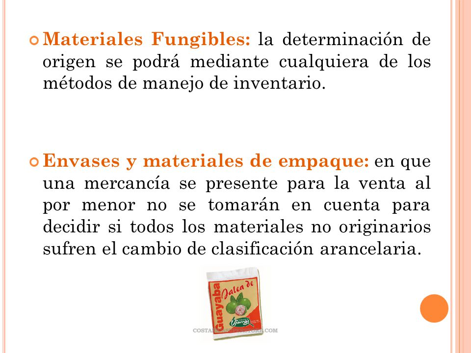 Materiales Fungibles: la determinación de origen se podrá mediante cualquiera de los métodos de manejo de inventario.