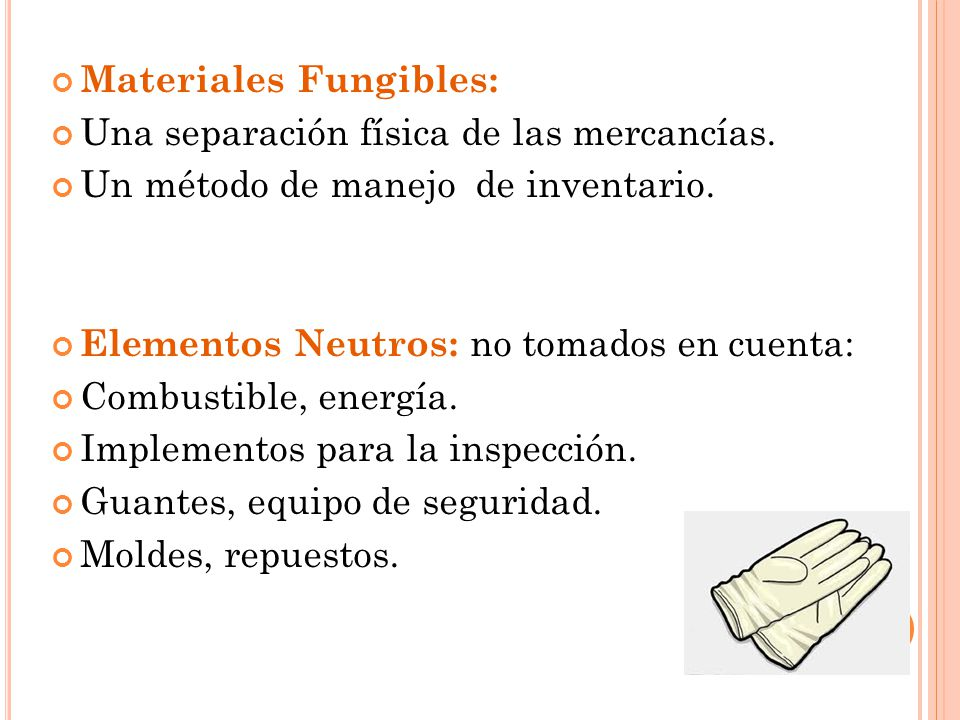 Materiales Fungibles: